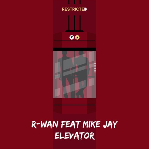 Elevator Feat. Mike Jay
