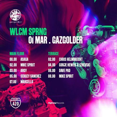 WLCM SPRNG @ Gazgolder (Live DJset)