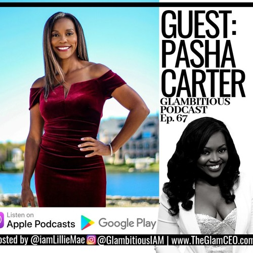 Ep. 67: Lillie Mae Interviews Direct Sales & Financial Coach Pasha Carter