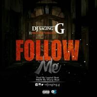 DJ SAGIN_G_FOLLOW ME_Ft BIGSTAN_DAKOLO_SharpMix1