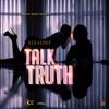 Alkaline - Talk Truth