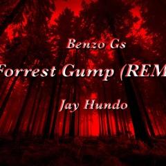 Forrest Gump (Remix)- Benzo Gs X Jay Hundo