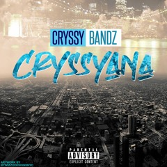 CRYSSYANA (Thotiana Remix by Blueface)