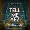 Tell Me Yes  - [ Original Mix ] - Kmilo Zapata & Metamorfo - 2019