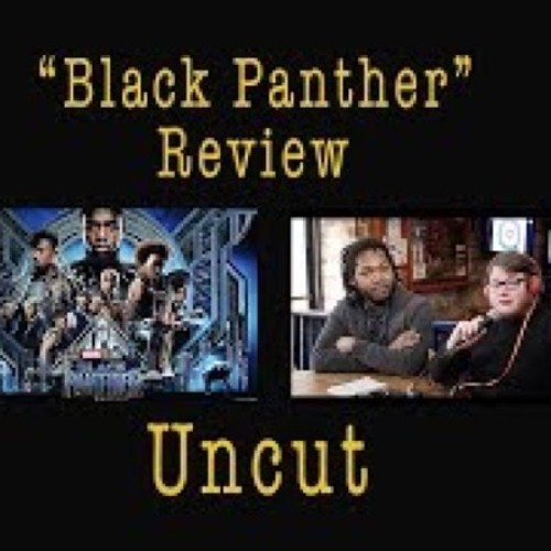 FLASHBACK REVIEW-Uncut Black Panther