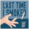 The Last Time I Smoked Eps. 33 - Guest: Mitchell Lamar