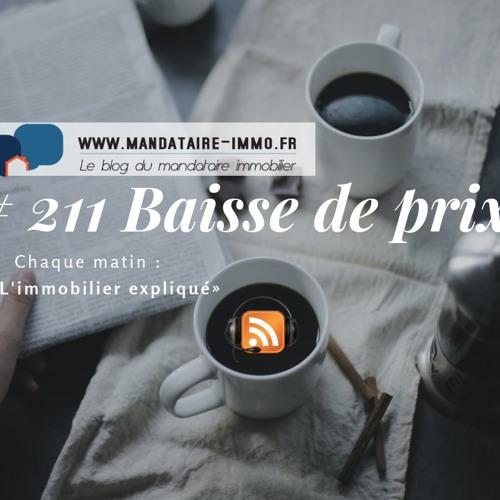 PODCAST'IMMO #211 : BAISSE DE PRIX