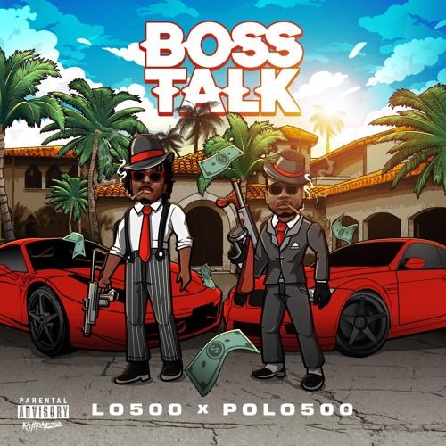 Lo500 x Polo500-Bo$$ Talk