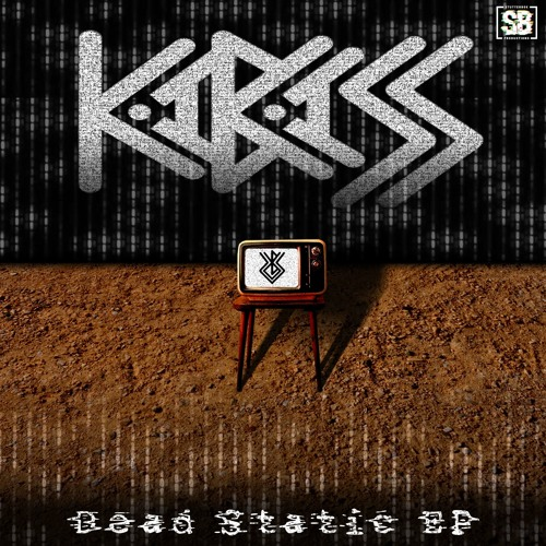 Dead Static EP - KaBASS