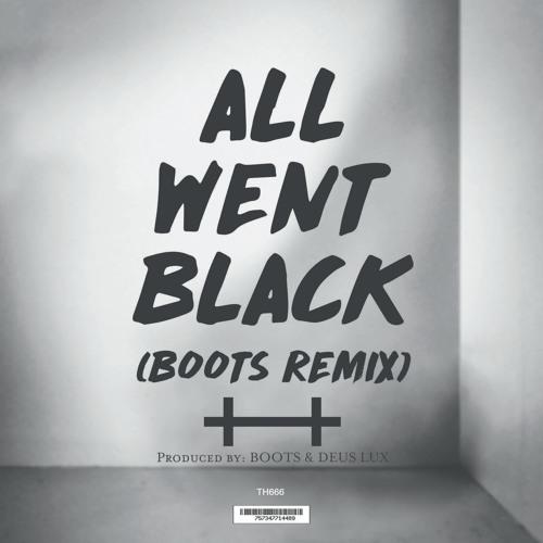 The Haunt All Went Black (BOOTS Remix)