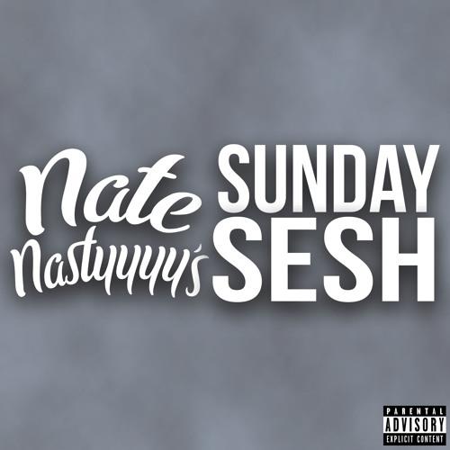 natenastyyyy's Sunday Sesh