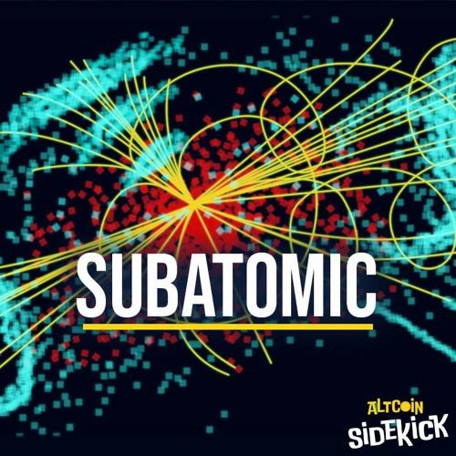 037 Subatomic