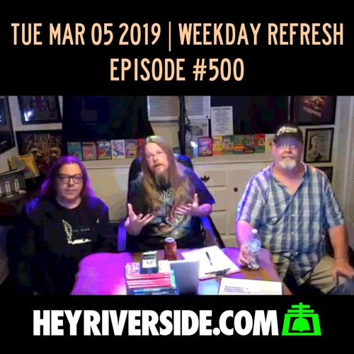 EP0500 TUESDAY MARCH 5TH - WEEKDAY REFRESH LIVE
