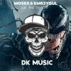 MOSES & EMR3YGUL - We Are Venom [DK MUSIC]