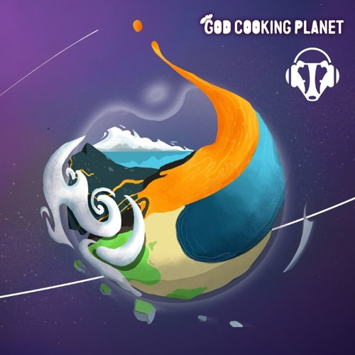 Bake that planet right - God Cooking Planet