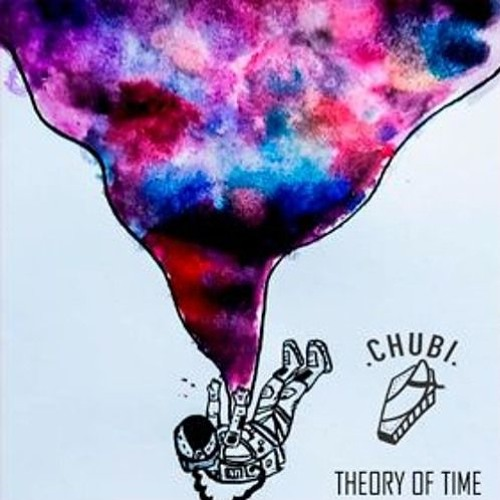 Chubi - Theory Of Time