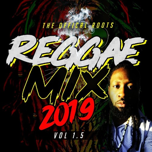 Starliner Sounds Official Roots Reggae Mix 2019 Vol  1 5 by