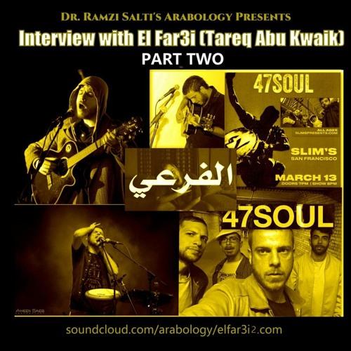Interview with El Far3i (Tareq Abu Kwaik) PART 2