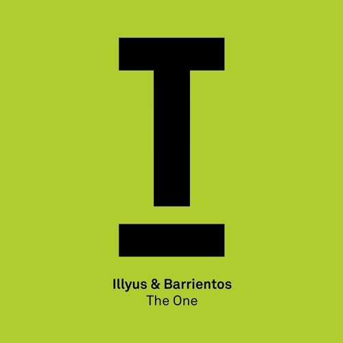 Illyus & Barrientos – 'The One' – BBC Radio 1, Pete Tong – Coming soon!