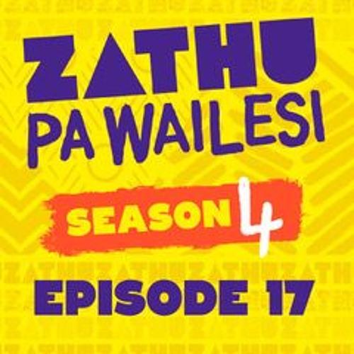 Zathu Pa Wailesi Season 4 Episode 17