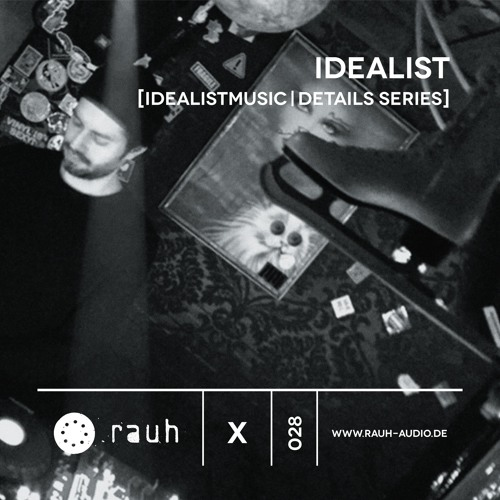 [rauh_x 028] Idealist