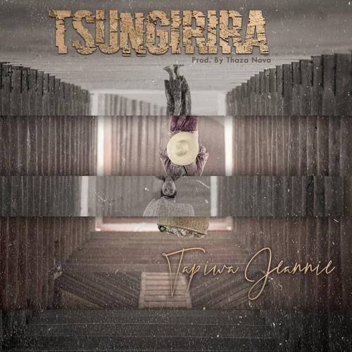 Tapiwa Jeannie -Tsungirira(Produced,Mixed and Masterd by ThazaNova)