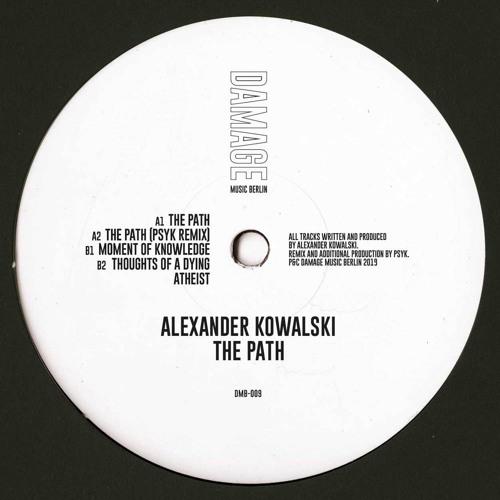 "Alexander Kowalski - ""Moment of Knowledge"" (Damage Music Berlin 009)"