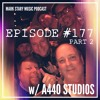 MSMP 177: A440 Studios (Part 2)