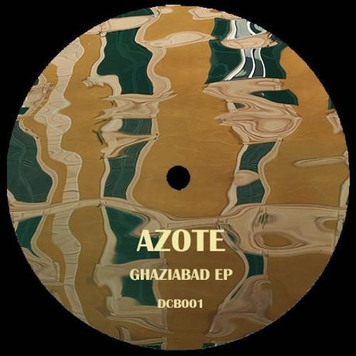Azote - Ghaziabad Ep