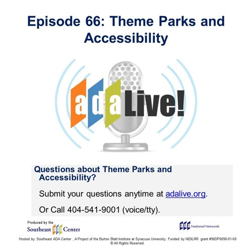 Episode 66: Theme Parks and Accessibility