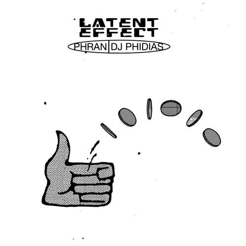 Phran & DJ Phidias - Latent Effect (BE003 Previews)