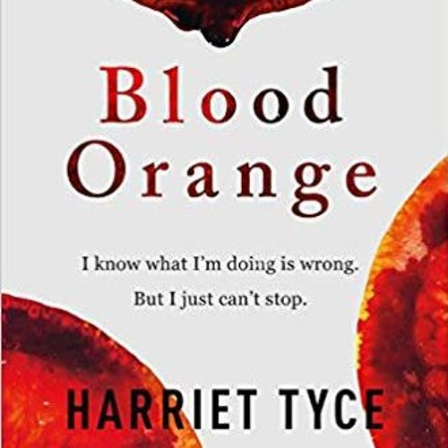 Debut author Harriet Tyce discusses BLOOD ORANGE on Authors on the Air