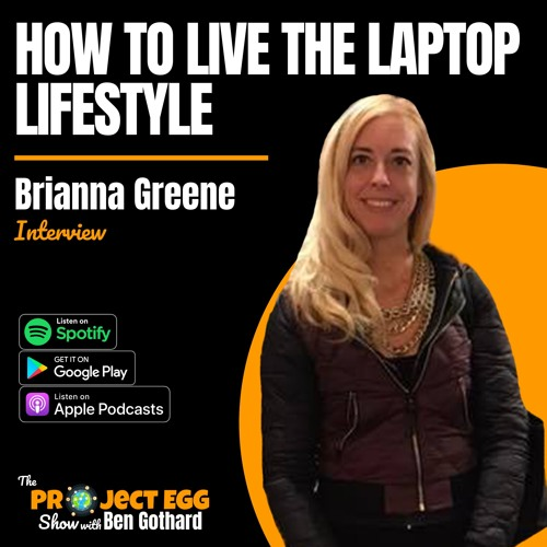 How To Live The Laptop Lifestyle: Brianna Greene
