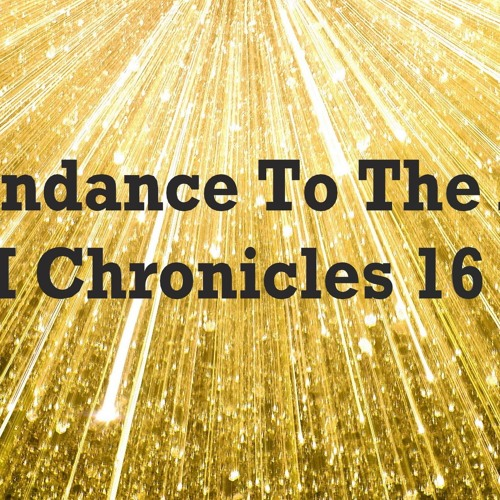 Attendance To The Ark. I Chronicles 16