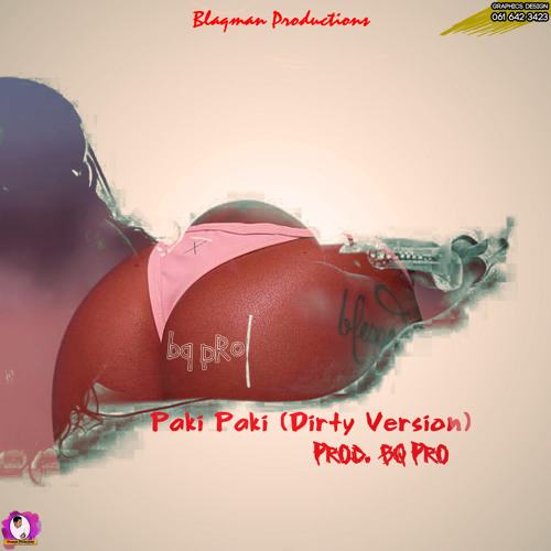 BQ PRO - Paki Paki (Prod. BQ PRO)(Dirty)
