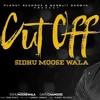 Cut Off   Sidhu Moosewala Official   True Roots   Gamechangerz   New Punjabi Songs 2019