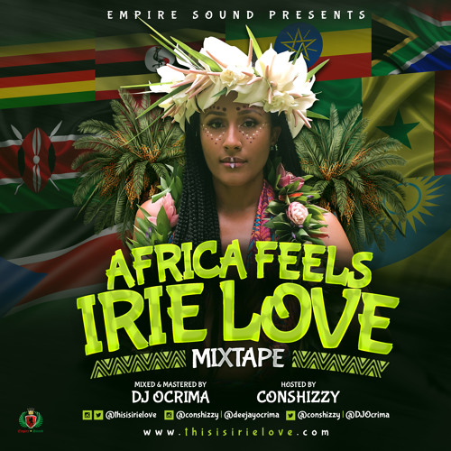AFRICA FEELS IRIE LOVE MIXTAPE