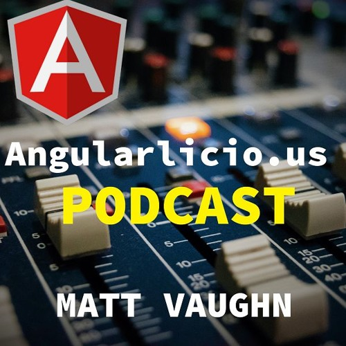 angularlicio.us :: Angular Schematics with Brian Love and Kevin Schuchard