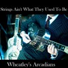 Don't be ashamed of your age - Wheatley's Arcadians