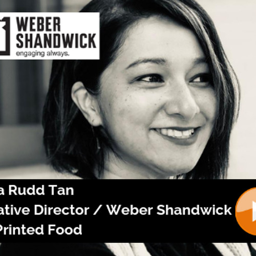 Weber Shandwick / Uma Rudd Tan / Creative Director / 3D Printed Food
