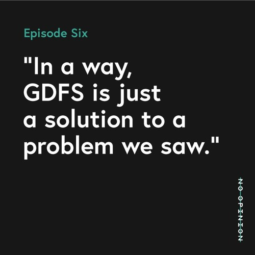 06 -  In a way GDFS is just a solution to a problem we saw.