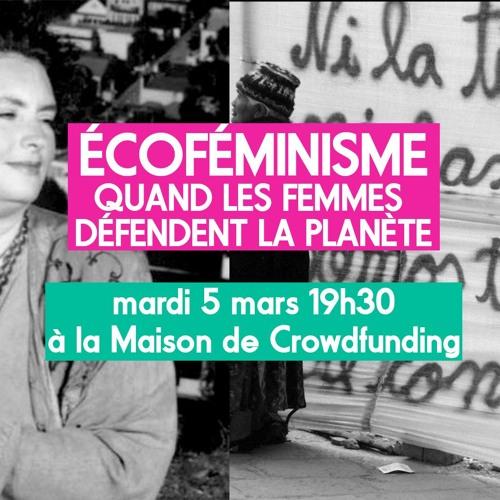 Écoféminisme - Quand Les Femmes Défendent La Planète
