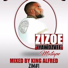 Zizoe *Iyawozvee* Mixtape By King Alfred & Crew