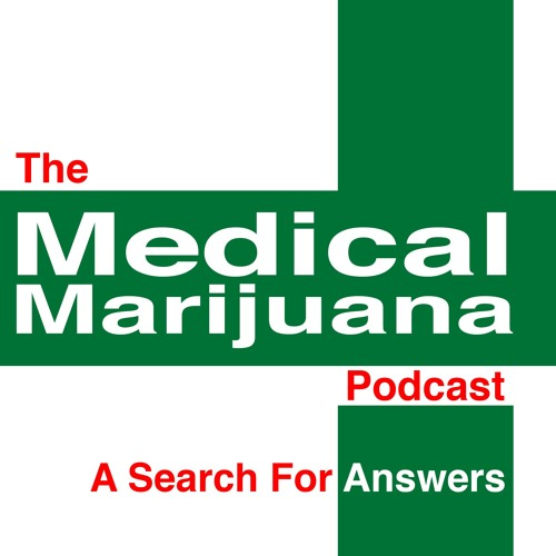 The Medical Marijuana Podcast - Interview with Psychiatrist Dr. David L Nathan