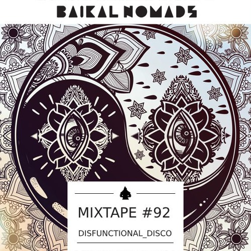 Mixtape #92 by Disfunctional_Disco (baikalnomads)