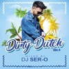 SER-O - DIRTY DUTCH VOL.4
