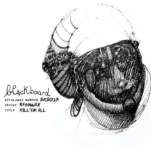 Rhoowax - Kill 'em All
