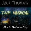 In Gotham City | Batman: The Musical Original Soundtrack