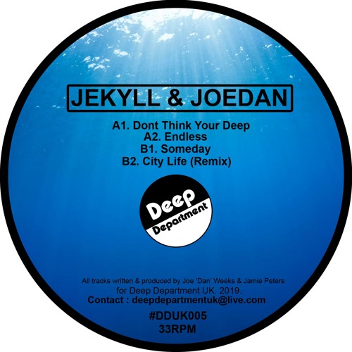 #DD005 Joedan & Jekyll - Dont Think Your Deep E.P. *OUT NOW*