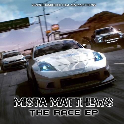 Mista Matthews - The Race (EP) 2019